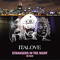 Italove | Strangers in the Night / No Fear