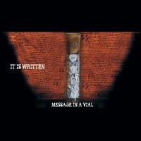 It Is Written | Message in a Vial
