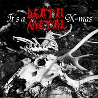 It's a Death Metal X-mas | The Reigndeer Revolt
