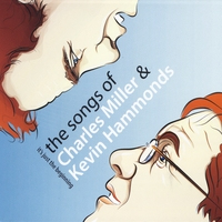 Various Artists | It's Just the Beginning: The Songs of Charles Miller & Kevin Hammonds