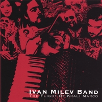 Ivan Milev Band | The Flight Of Krali Marco