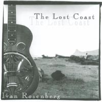 Ivan Rosenberg | The Lost Coast - Bluegrass Dobro