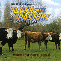 Ivan Rosenberg | Back to the Pasture - Bluegrass Dobro