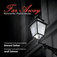 Izrail Zelman | Edward Zeltser: Far Away
