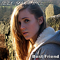 Izzy Marie Hill | Best Friend