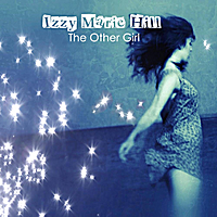 Izzy Marie Hill | The Other Girl