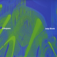 Jaap Blonk | Lifespans