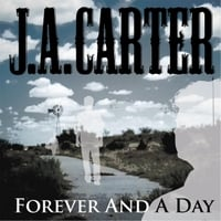 J.A. Carter   Forever and a Day