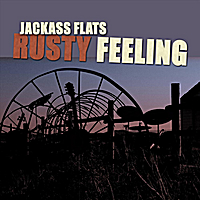 Jackass Flats | Rusty Feeling