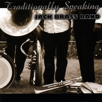 Jack Brass Band | Traditionally Speaking