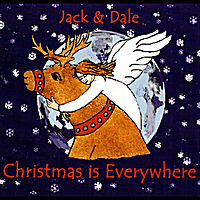 Jack & Dale | Christmas is Everywhere