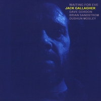 Jack Gallagher | Waiting for Eve