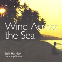Jack Harrison Live At Yoga Thailand | Wind Across the Sea