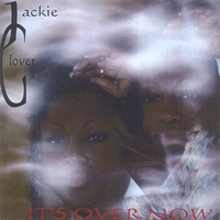 Jacquelyn Glover | It's Over Now