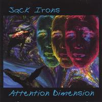 Jack Irons | Attention Dimension
