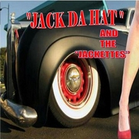 "Jack ""Da Hat"" Luna & The Jackettes 