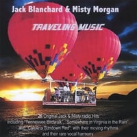 Jack Blanchard & Misty Morgan | Traveling Music