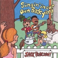 Jack Pearson | Singin' in Our Own Back Yard