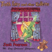 Jack Pearson | Tooth Fairy and Other Kidbits