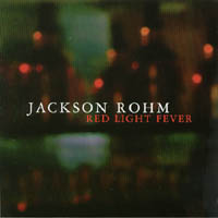 Jackson Rohm | Red Light Fever