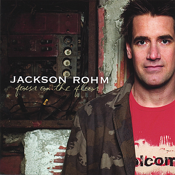 jackson rohm four on the floor cd baby music store. Black Bedroom Furniture Sets. Home Design Ideas