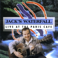 Jack's Waterfall | Live at The Paris Cafe