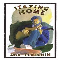 Jack Tempchin | Staying Home