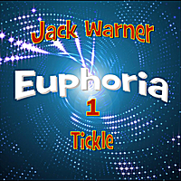 Jack Warner | Euphoria 1: Tickle