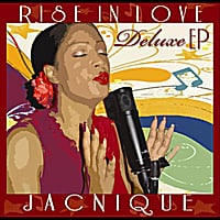 Jacnique | Rise In Love (Deluxe EP)