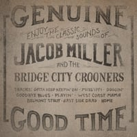 Jacob Miller and the Bridge City Crooners | Jacob Miller and the Bridge City Crooners