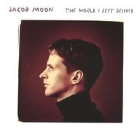 Jacob Moon | The World I Left Behind
