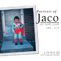 Jaco Pastorius | Portrait of Jaco - Jaco Pastorius the Early Years