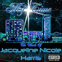 Jacqueline Nicole Harris & Koto Murphy (Music) | My Time:  the Words of Jacqueline Nicole Harris