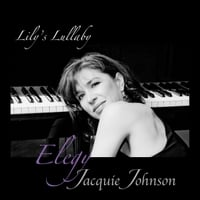 Jacquie Johnson | Lily's Lullaby