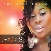 Jacqui S | The Real Thang