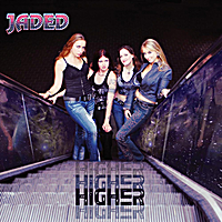Jaded | Higher