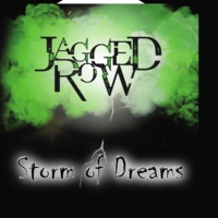 Jagged Row | Storm of Dreams