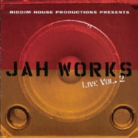 Jah Works | LIVE: Volume II