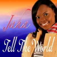 Jaha | Tell the World