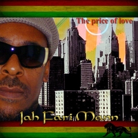 Jah Fari Mann | The Price of Love