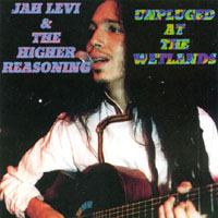 Jah levi & The Higher Reasoning | Unplugged At The Wetlands