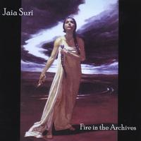 Jaia Suri | Fire in the Archives