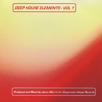 Jaime Morris | Deep House Elements - Vol 1