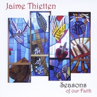 Jaime Thietten | Seasons of Our Faith
