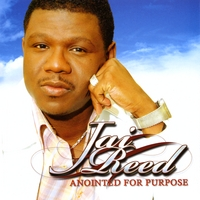 Jai Reed | Anointed For Purpose