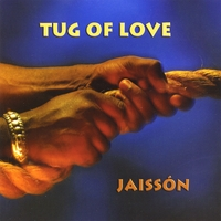 Jaisson | Tug of Love