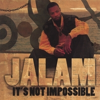 Jalam | It's Not Impossible