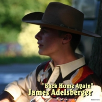 James Adelsberger | Back Home Again