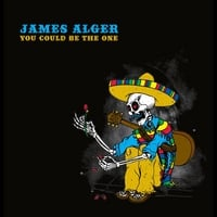 James Alger | You Could Be the One