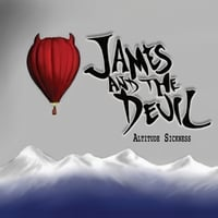 James and the Devil | Altitude Sickness